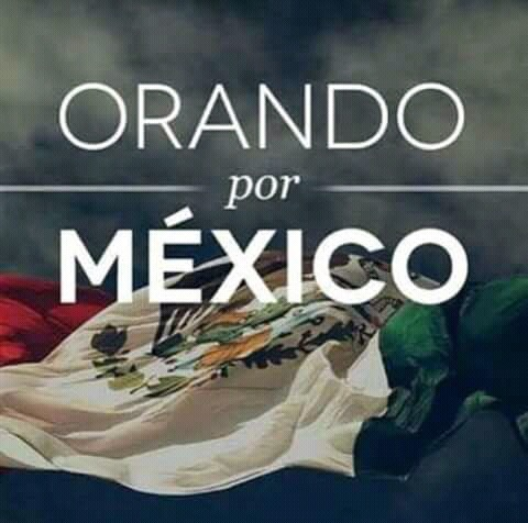 Praying for Mexico!